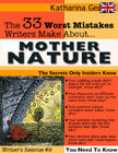 The 33 Worst Mistakes Writers Make About Mother Nature
