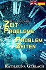 Zeitprobleme – Problemzeiten