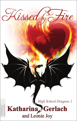High School Dragons 1: Kissed by Fire