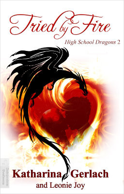 High School Dragons 2: Tried by Fire